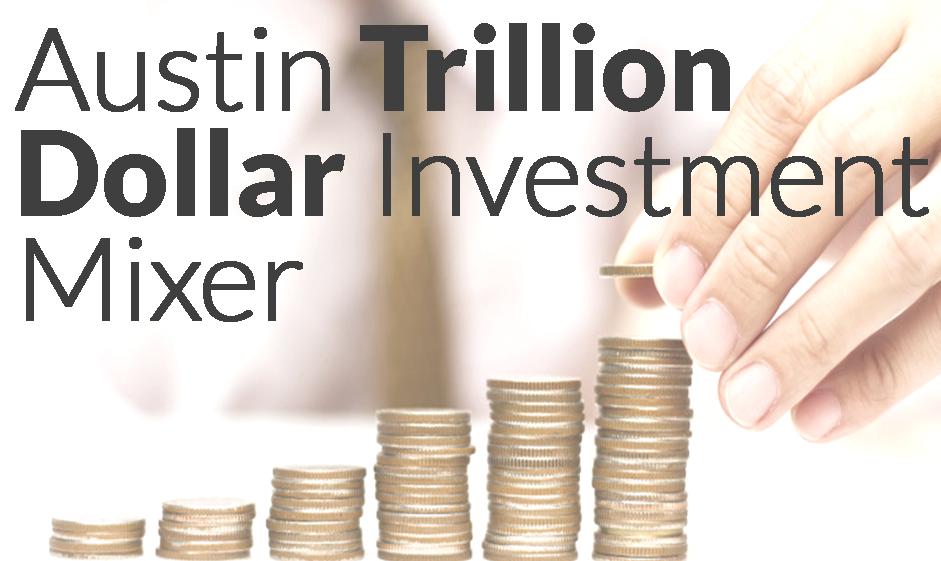 Trillion Dollar Investment Mixer