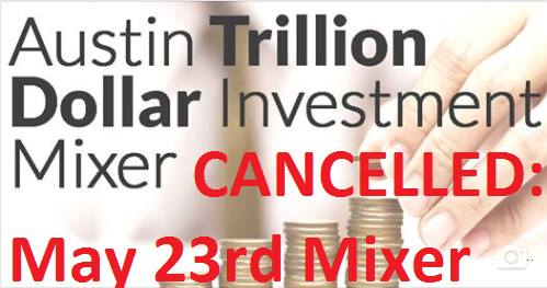CANCELLED: Trillion Dollar Investment Mixer May 23rd