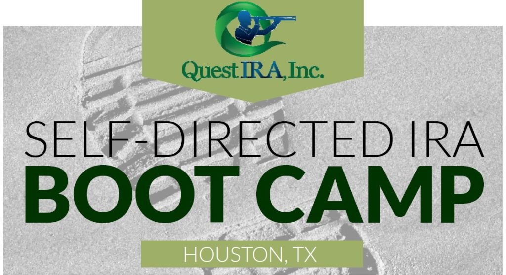 The Self-Directed IRA Boot Camp – Houston Edition