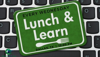 Weekly Lunch & Learn's | Dallas, TX