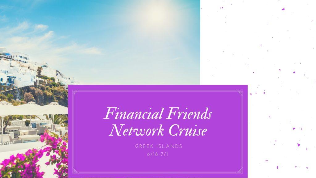 Financial Friends Network Greek Island Cruise- Quest Sponsored Event