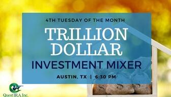 Trillion Dollar Investment Mixer | Austin, TX