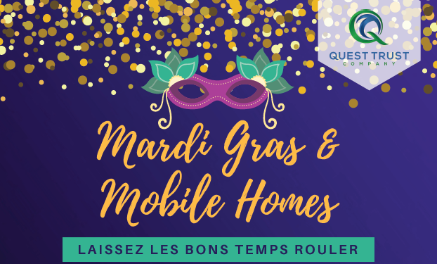 Mardi Gras & Mobile Homes