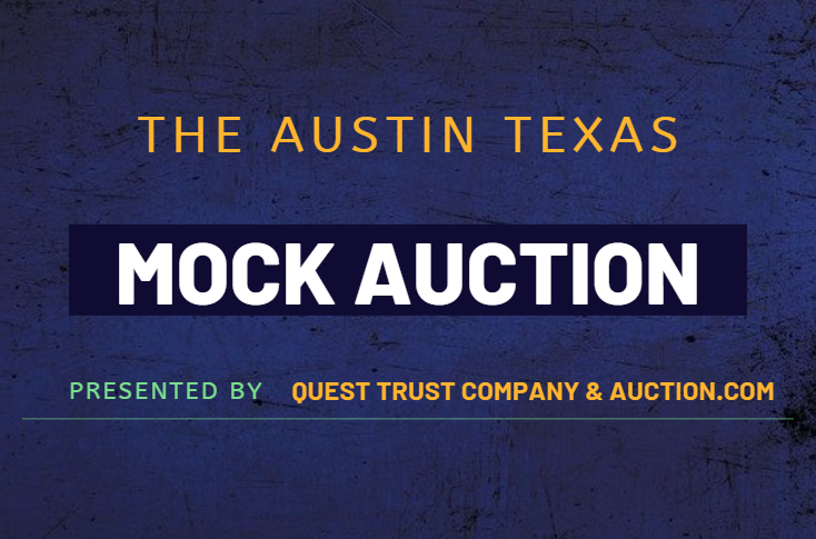 The Mock Auction|Austin Edition|Presented by Quest Trust & Auction.com