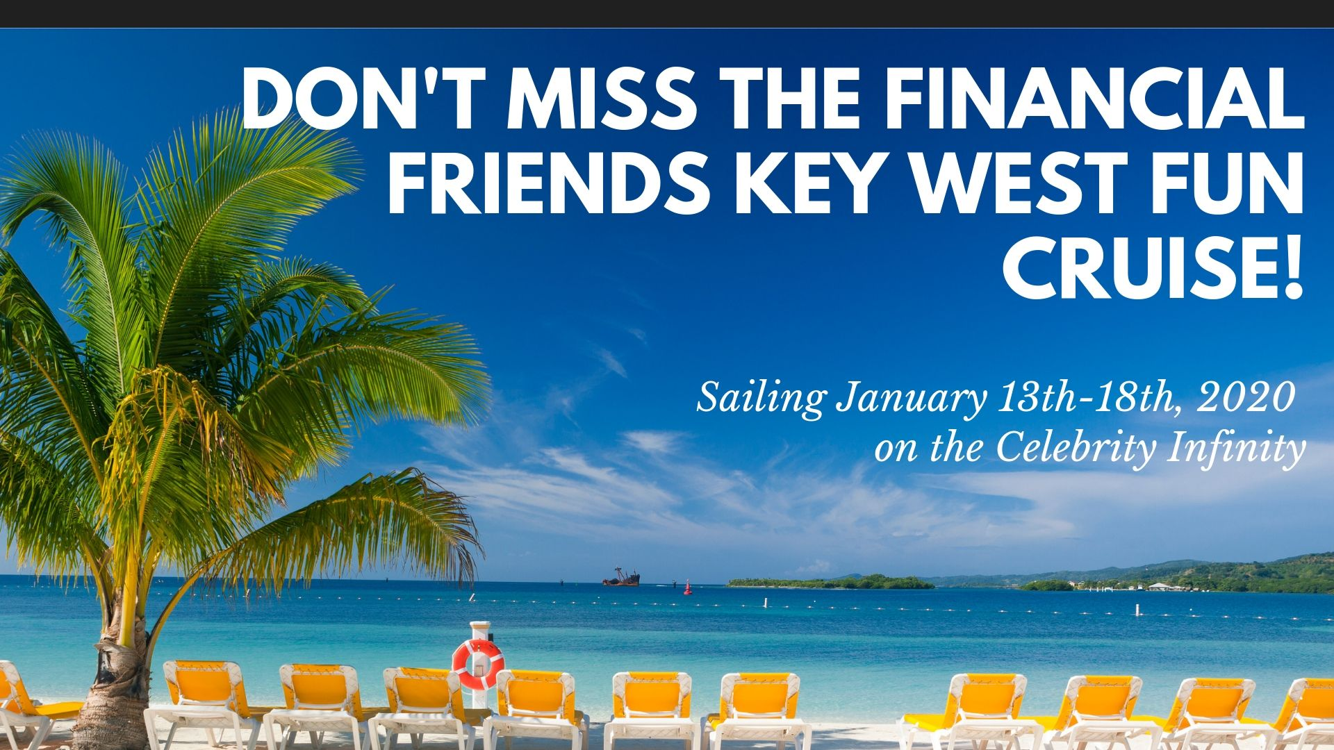 Don't Miss The Financial Friends Key West Fun Cruise!