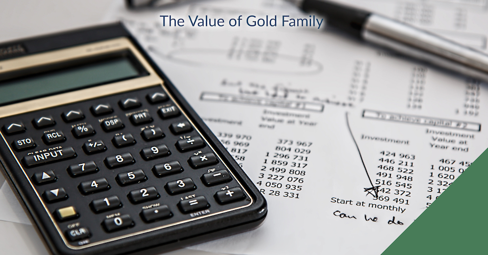 The Value of Gold Family