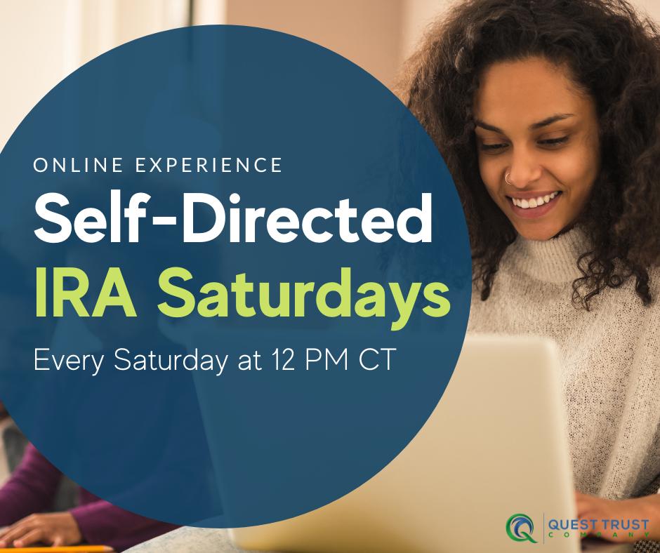 Self-Directed IRA Saturdays