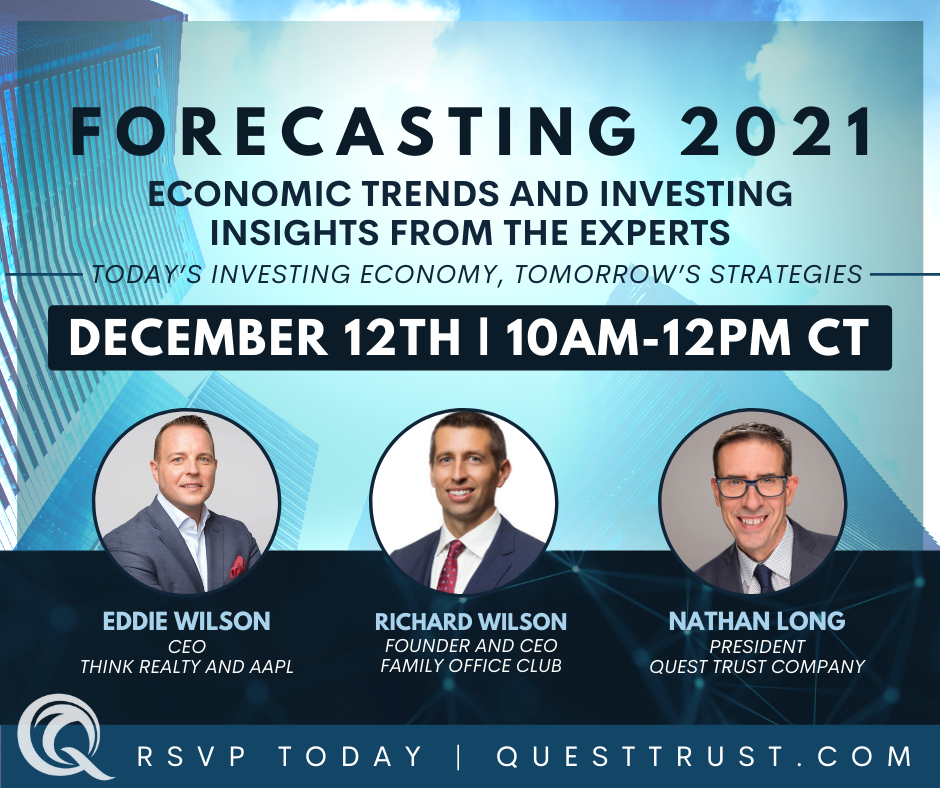 Forecasting 2021: Economic Trends and Investing Insights from the Experts