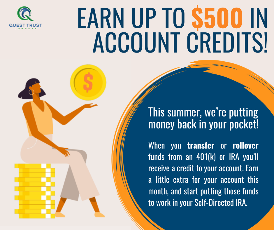 Earn up to $500 in Account Credits!