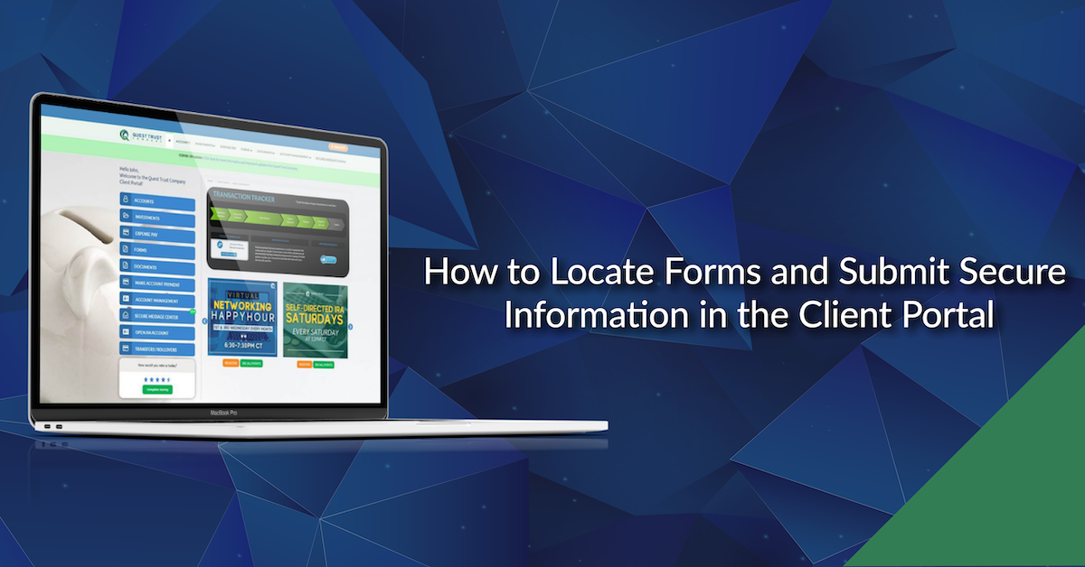 How to Locate Forms and Submit Secure Information in the Client Portal