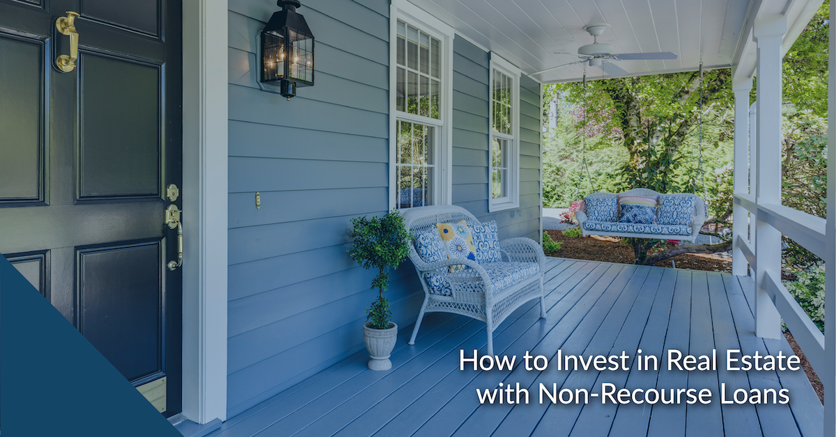 How to Invest in Real Estate with Non-Recourse Loans