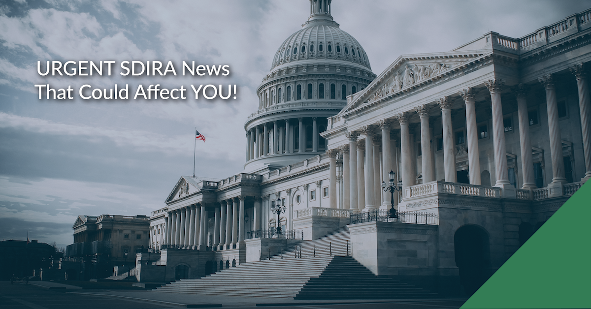 URGENT SDIRA News that Could Affect YOU!